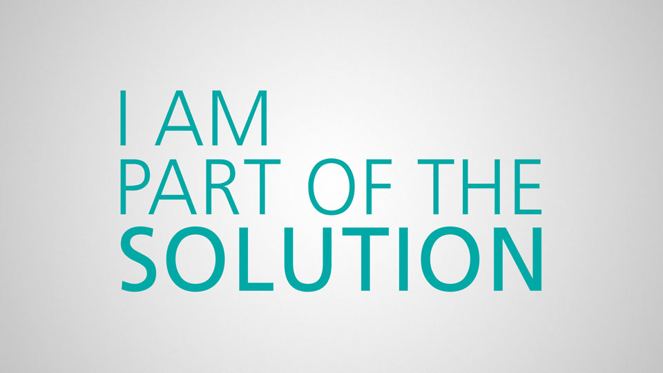 I AM PART OF THE SOLUTION